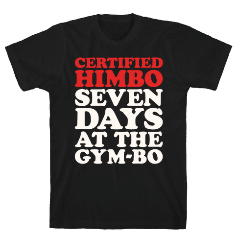 Certified Himbo White Print Mens/Unisex T-Shirt