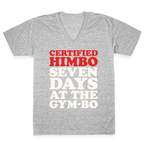 Certified Himbo White Print V-Neck Tee Shirt