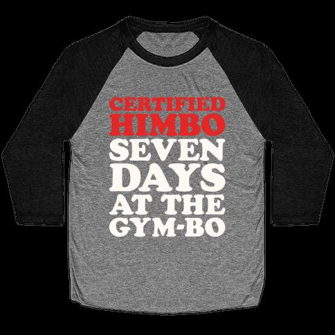 Certified Himbo White Print Baseball Tee