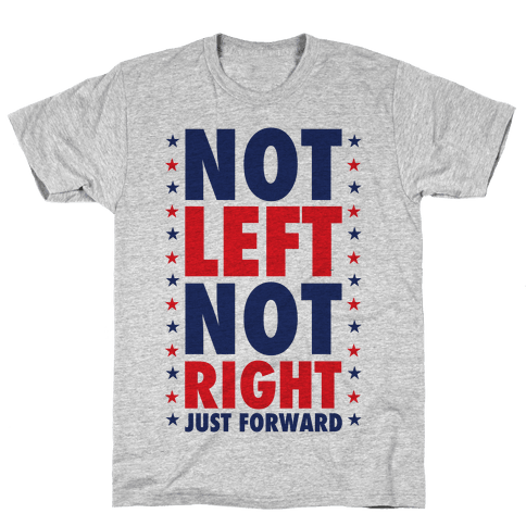 Not Left Not Right Mens T-Shirt