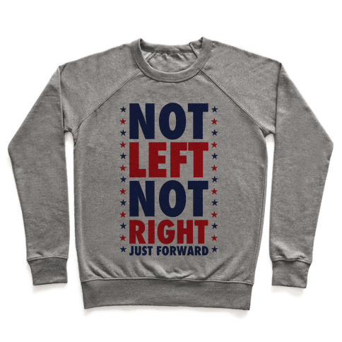 Not Left Not Right Pullover