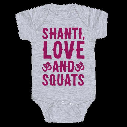 Shanti Love and Squats Baby Onesy