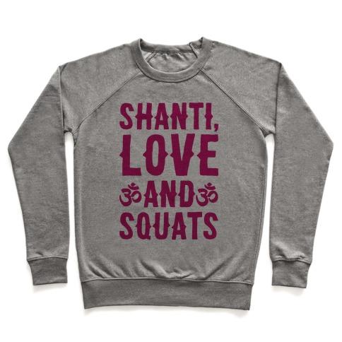 Shanti Love and Squats Pullover
