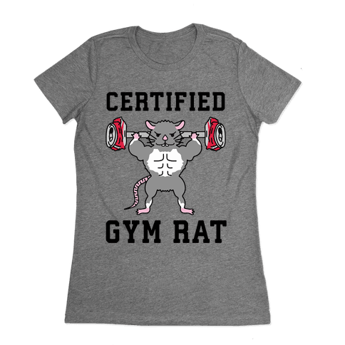 Certified Gym Rat Womens T-Shirt