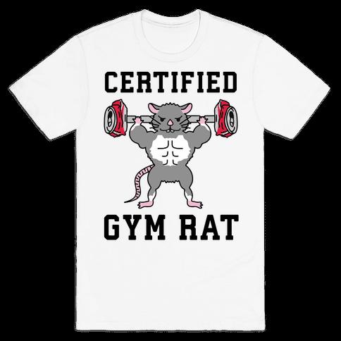 Certified Gym Rat Mens/Unisex T-Shirt