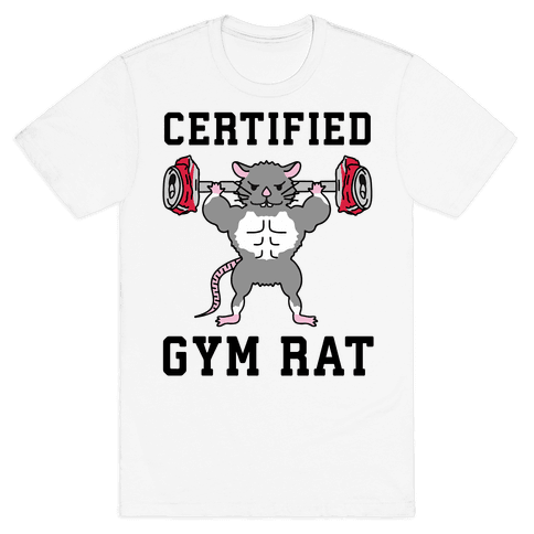 Certified Gym Rat Mens/Unisex T-Shirt