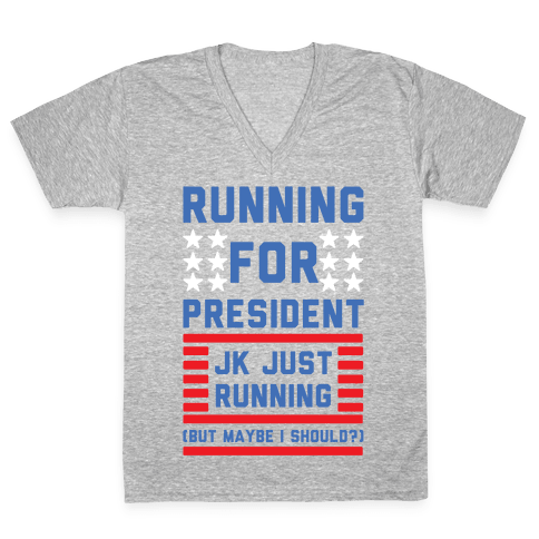 Running For President Jk Just Running V-Neck Tee Shirt