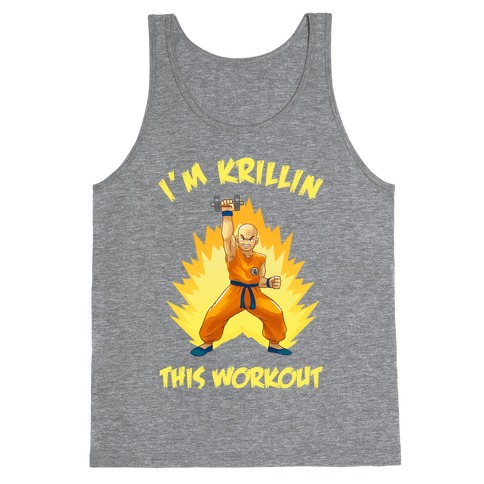 I'm Krillin This Workout Tank Top