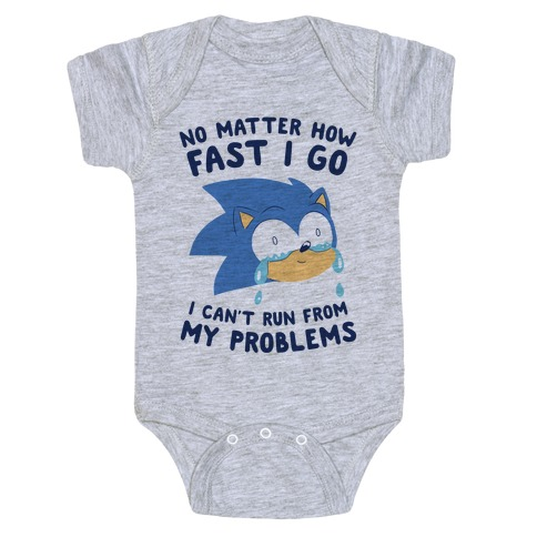 Sonic Can't Run From His Problems Baby Onesy