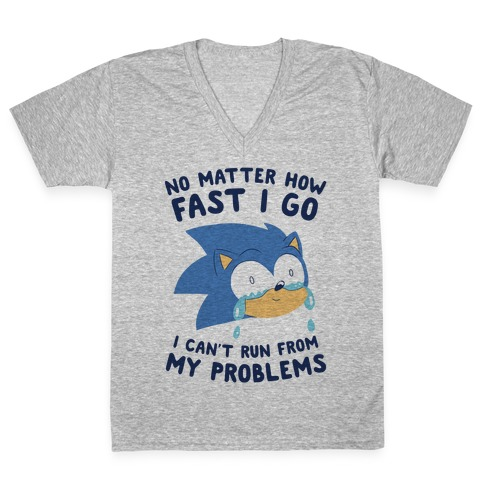 Sonic Can't Run From His Problems V-Neck Tee Shirt