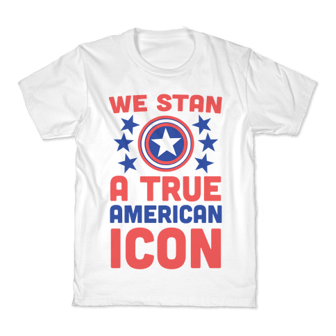 We Stan a True American Icon Kids T-Shirt