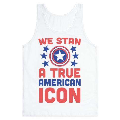 We Stan a True American Icon Tank Top