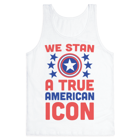 We Stan a True American Icon Tank Top