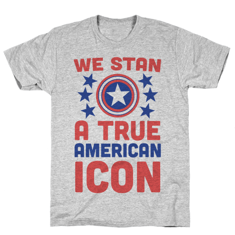 We Stan a True American Icon Mens/Unisex T-Shirt