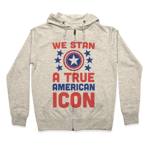 We Stan a True American Icon Zip Hoodie