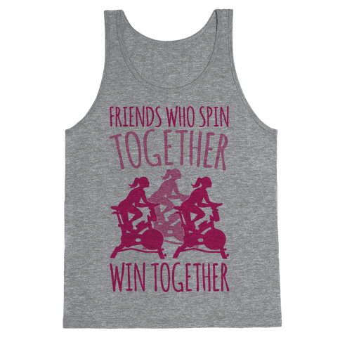 Friends Who Spin Together Win Together Tank Top