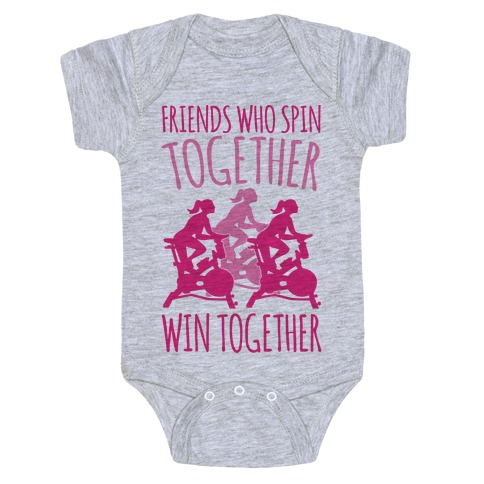 Friends Who Spin Together Win Together Baby Onesy