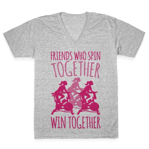 Friends Who Spin Together Win Together V-Neck Tee Shirt
