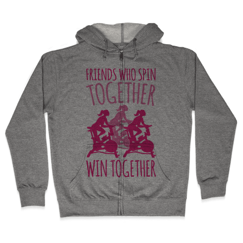 Friends Who Spin Together Win Together Zip Hoodie