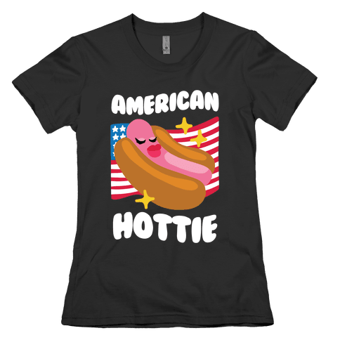American Hottie (Hot Dog) Womens T-Shirt
