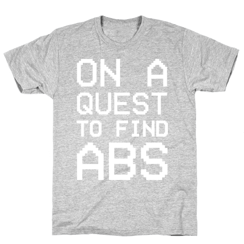 On A Quest To Find Abs White Print Mens T-Shirt