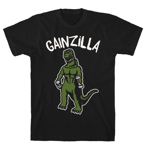 Gainzilla Lifting Parody White Print Mens/Unisex T-Shirt