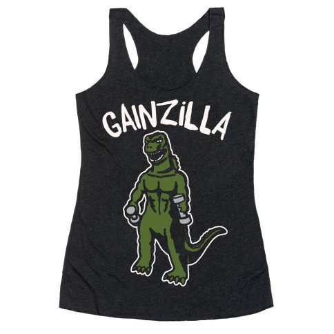 Gainzilla Lifting Parody White Print Racerback Tank Top