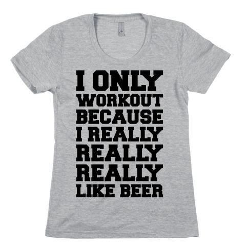 Beer Workout Womens T-Shirt
