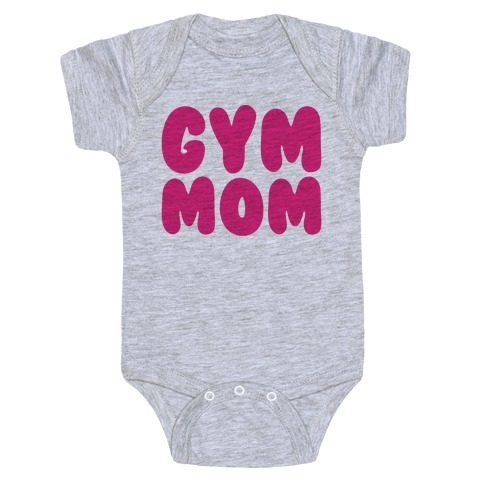 Gym Mom Baby Onesy