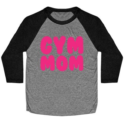 Gym Mom Baseball Tee
