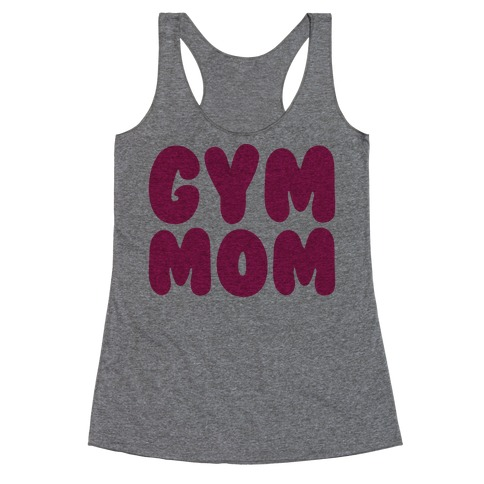 Gym Mom Racerback Tank Top