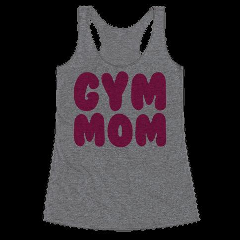Gym Mom Racerback Tank Top