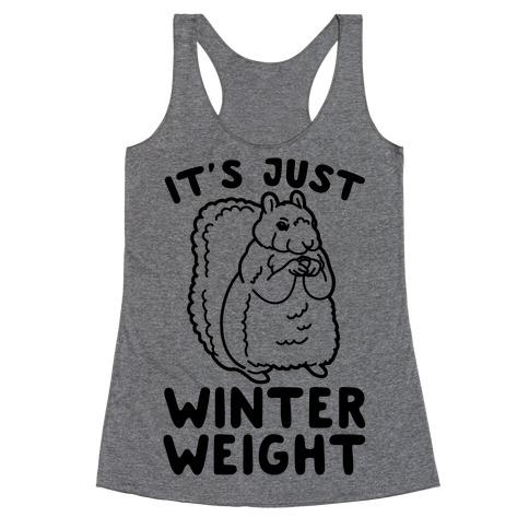 It's Just Winter Weight Racerback Tank Top