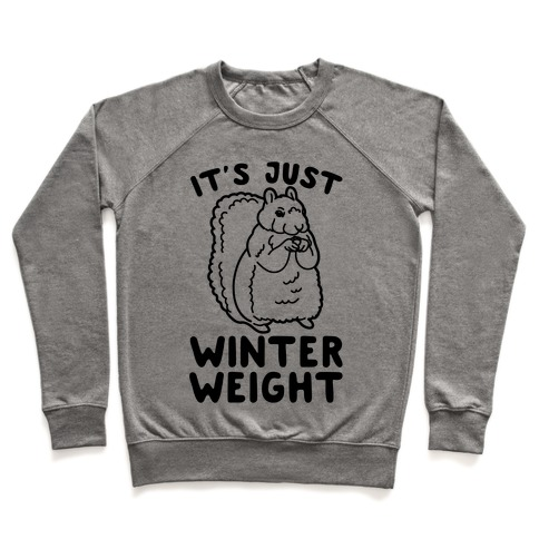 It's Just Winter Weight Pullover