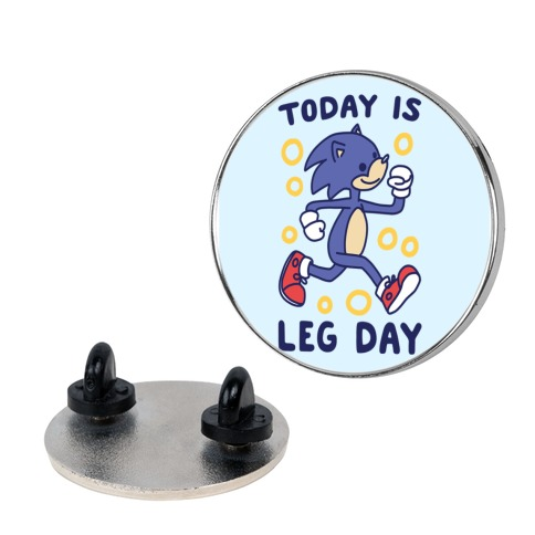 Today is Leg Day - Sonic Pin