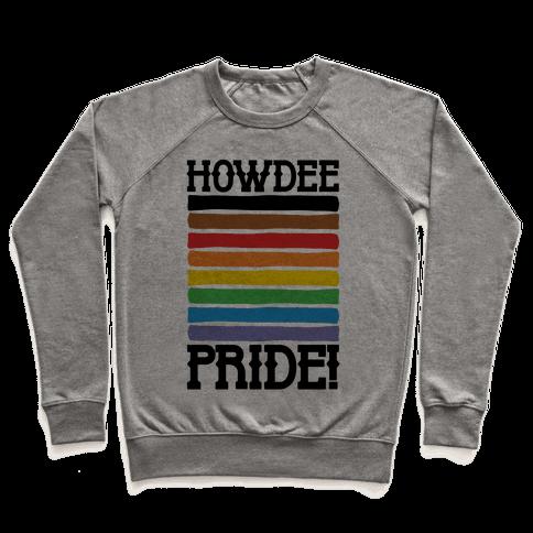 Howdee Pride  Pullover