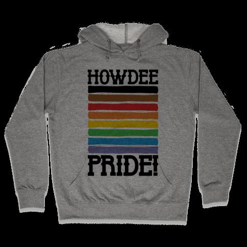 Howdee Pride  Hooded Sweatshirt
