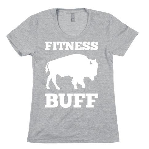 Fitness Buff Womens T-Shirt
