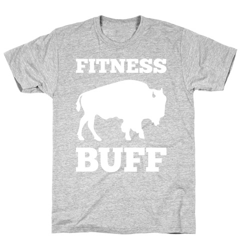 Fitness Buff T-Shirt