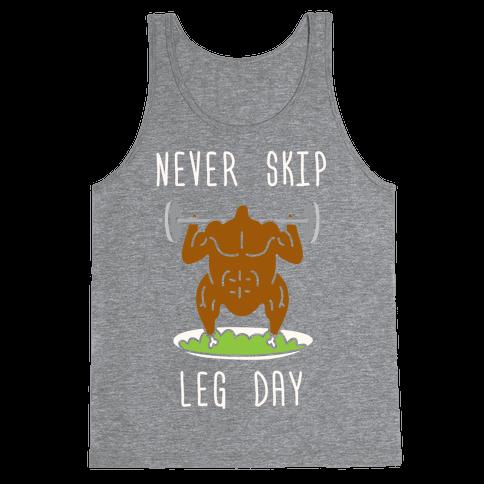 Never Skip Leg Day Tank Top