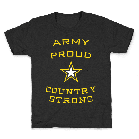 Army Proud Country Strong Kids T-Shirt