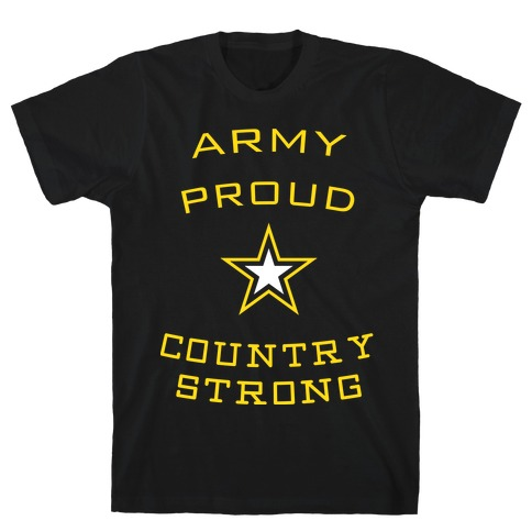 Army Proud Country Strong Mens T-Shirt