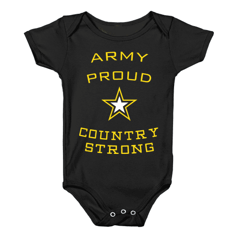 Army Proud Country Strong Baby Onesy