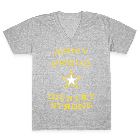 Army Proud Country Strong V-Neck Tee Shirt