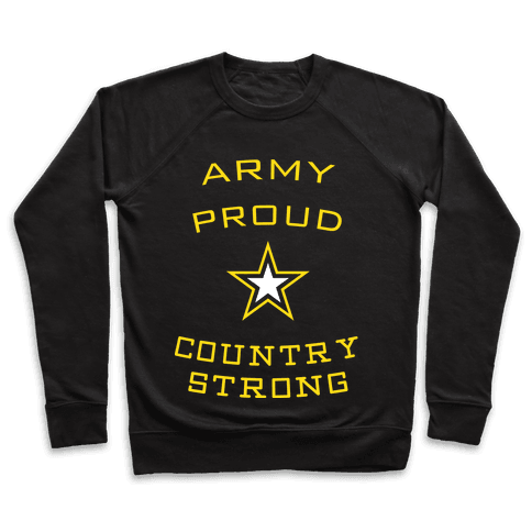 Army Proud Country Strong Pullover