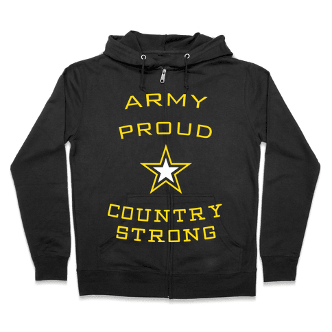 Army Proud Country Strong Zip Hoodie