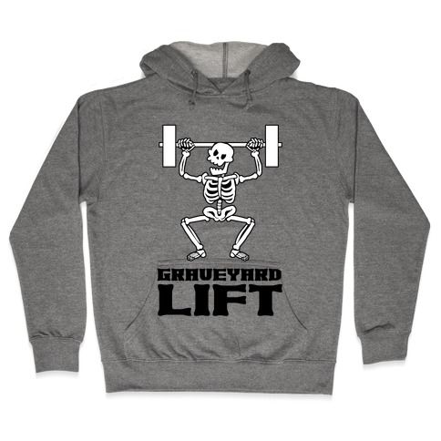Graveyard Lift Hooded Sweatshirt