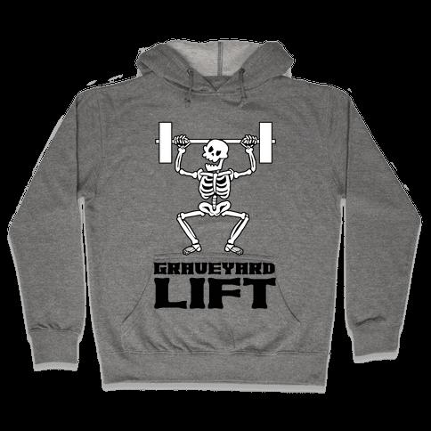 Graveyard Lift Hooded Sweatshirt