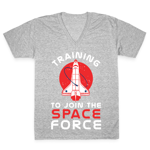 Training to Join the Space Force V-Neck Tee Shirt