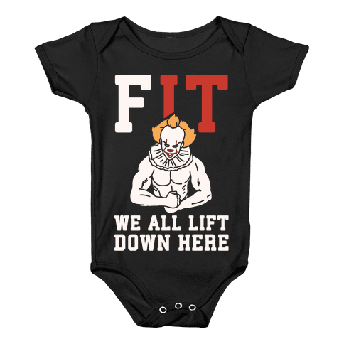 Fit We All Lift Down Here Parody White Print Baby Onesy